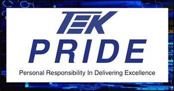 TEK Pride - Personal Responsibility In Delivering Excellence