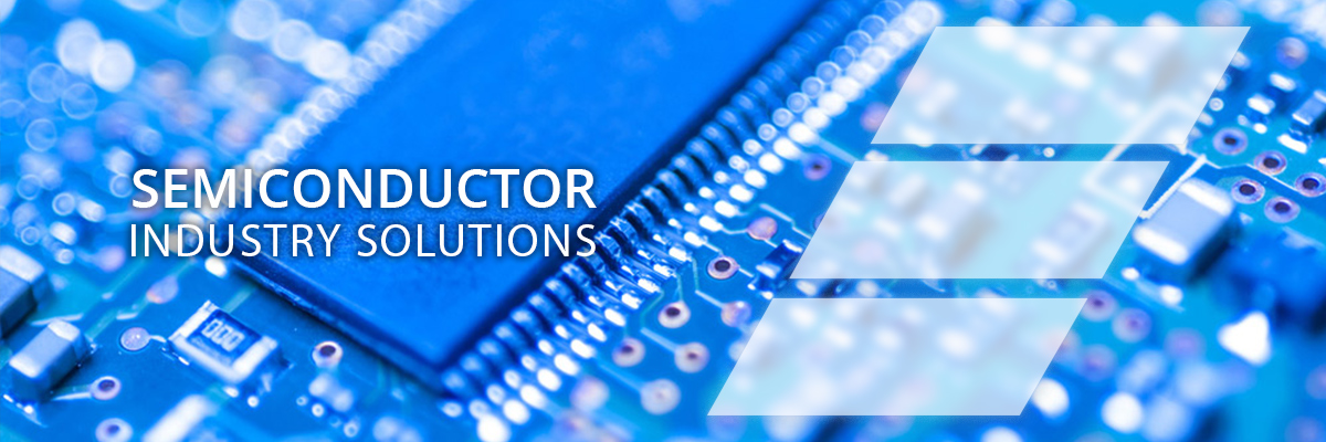 Semiconductor Industry Solutions